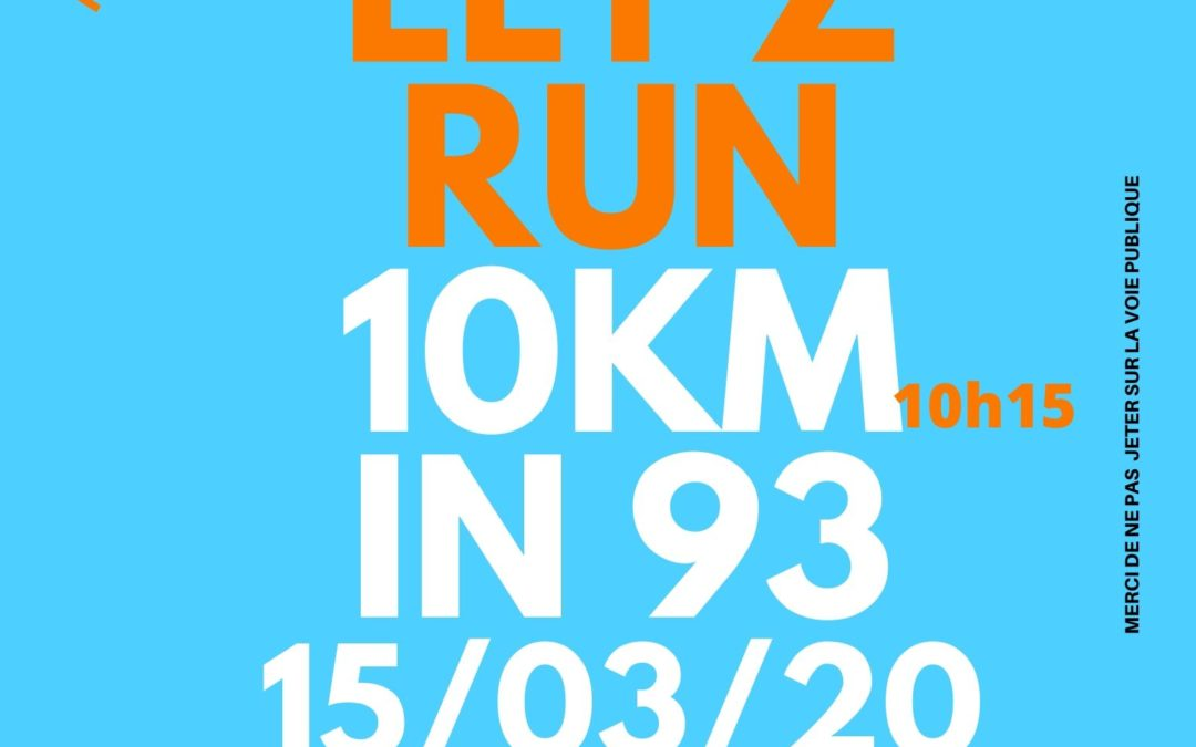 LET'Z RUN 10KM IN 93
